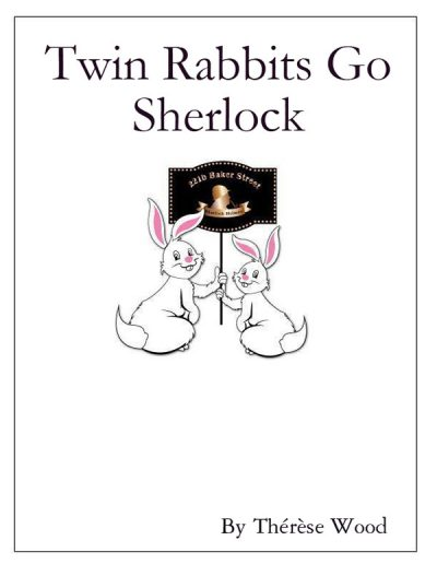 TWIN RABBITS GO SHERLOCK